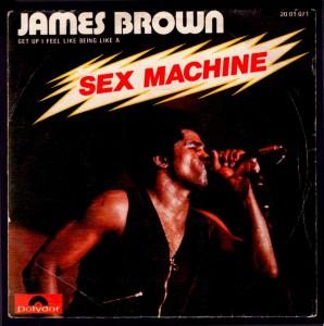 Sex Machine – James Brown